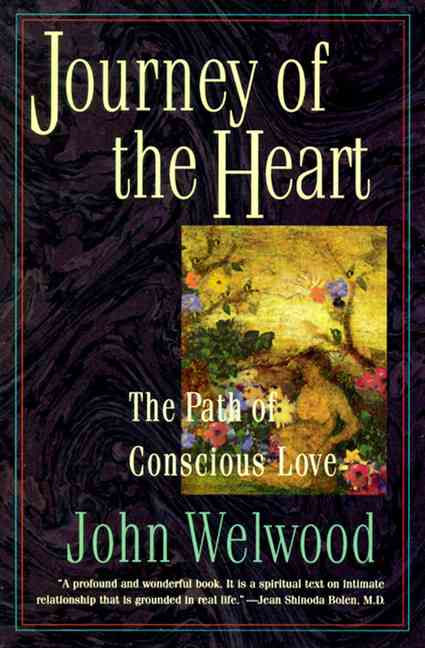 Journey of the Heart By Welwood, John
