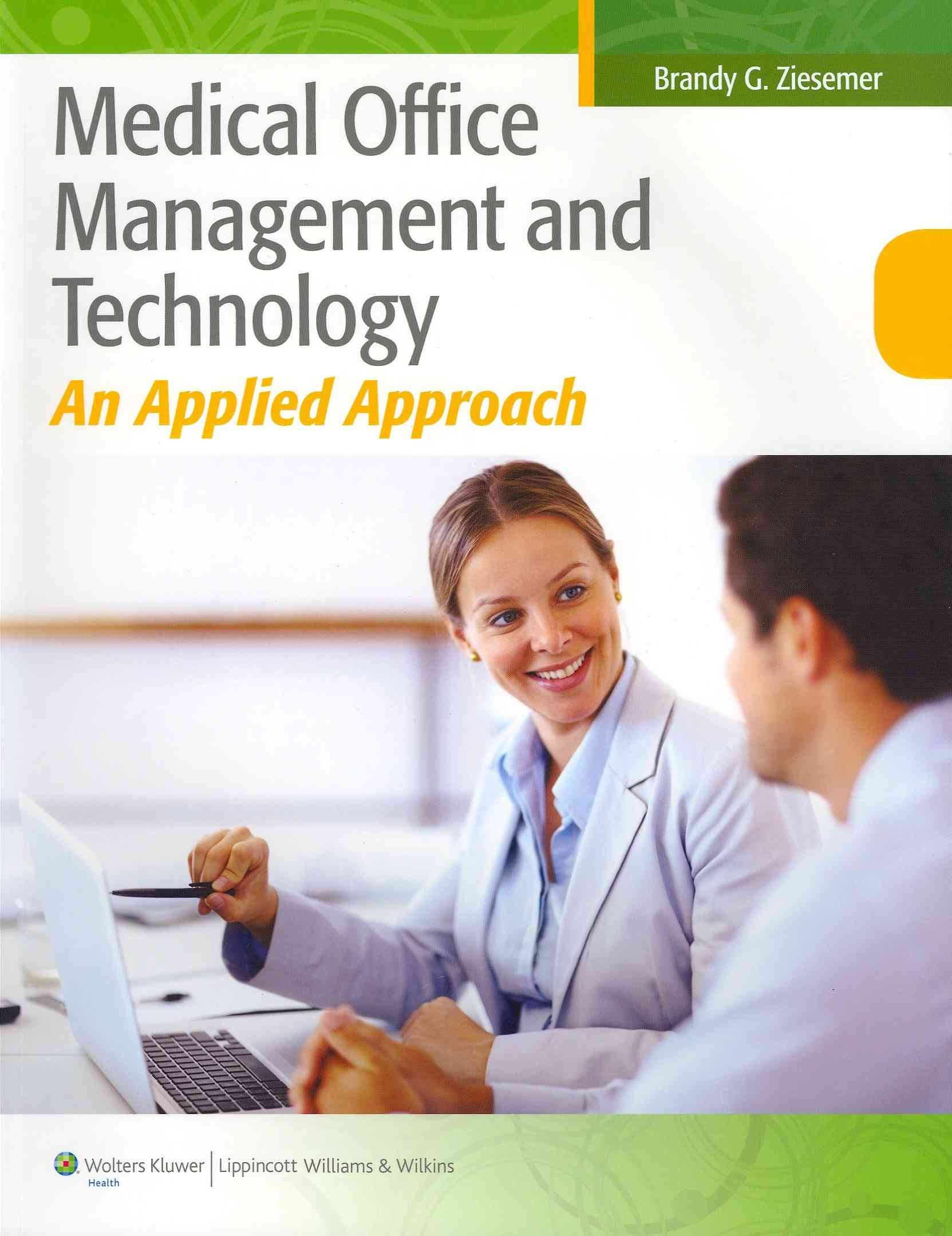 Medical Office Management and Technology By Ziesemer, Brandy